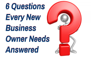 questions every new business owner should ask