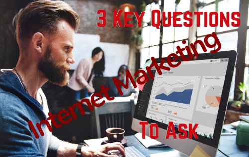 ask questions to know about internet marketing
